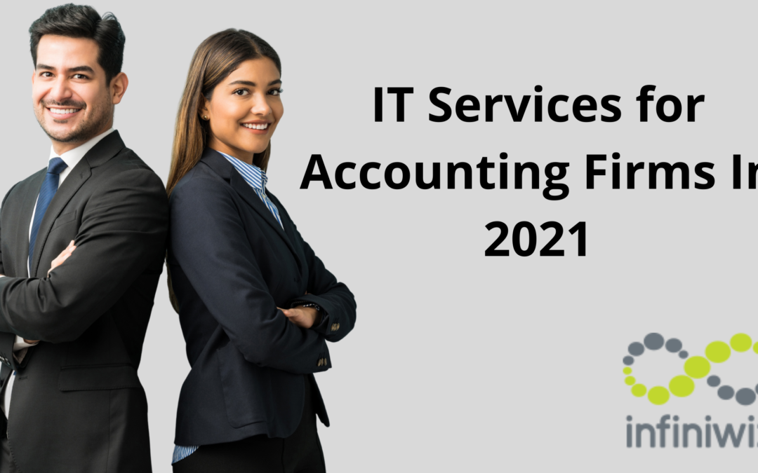 IT Services for Accounting Firms In 2021