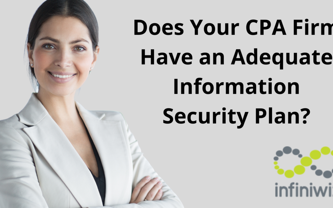 Does Your CPA Firm Have an Adequate Information Security Plan?