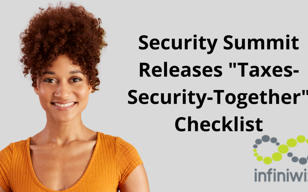 """Security Summit Releases """"Taxes-Security-Together"""" Checklist"""